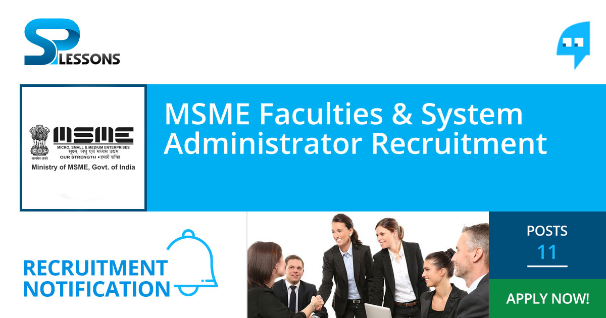 MSME Faculties and System Administrator Recruitment