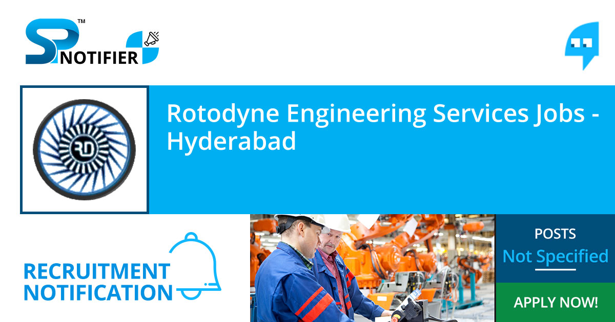 Rotodyne Engineering Services Jobs | Hyderabad